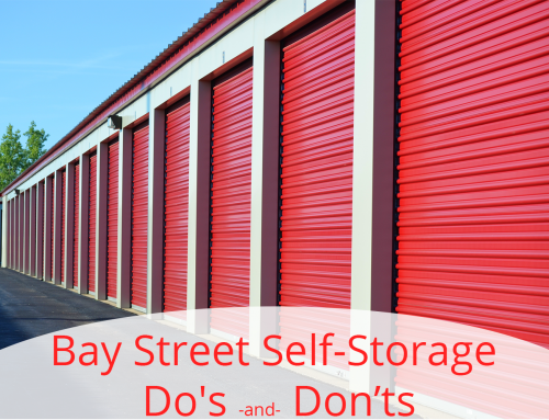 Bay Street Self-Storage Do's and Don'ts