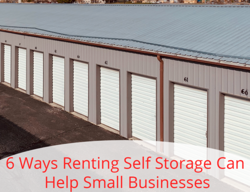 6 Ways Renting Self Storage Can Help Small Businesses