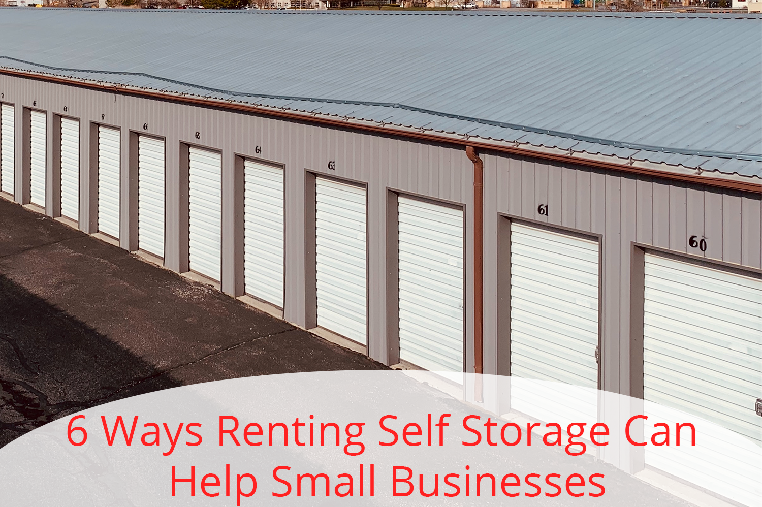 Self-storage units that can help small businesses.